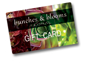 bunches & blooms Gift Cards